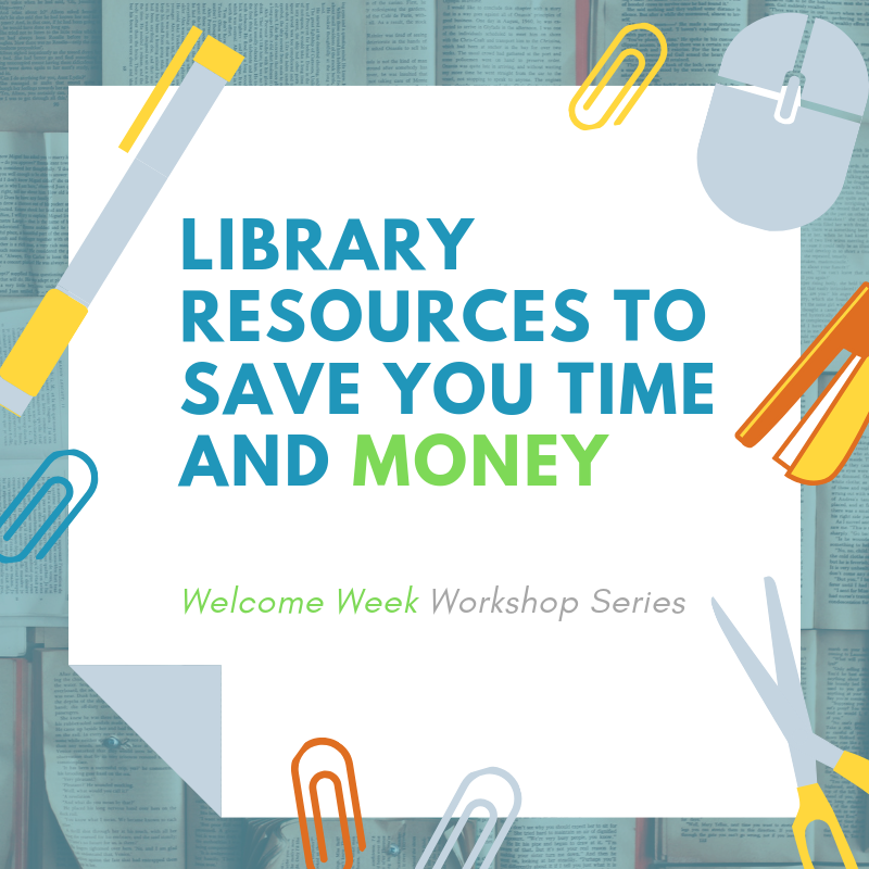 Library Resources to Save You Time and Money