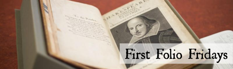 First Folio Fridays
