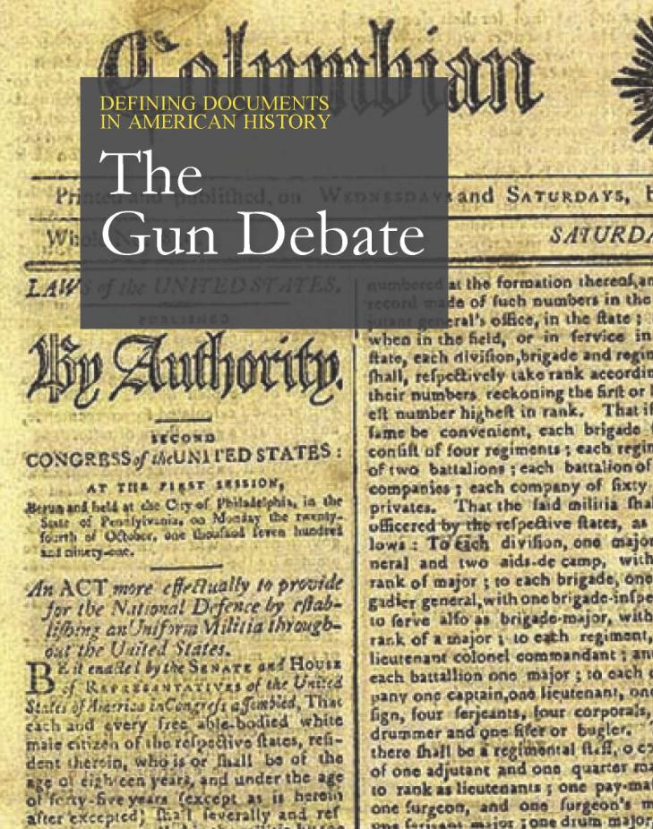 Defining Documents in American History: The Gun Debate