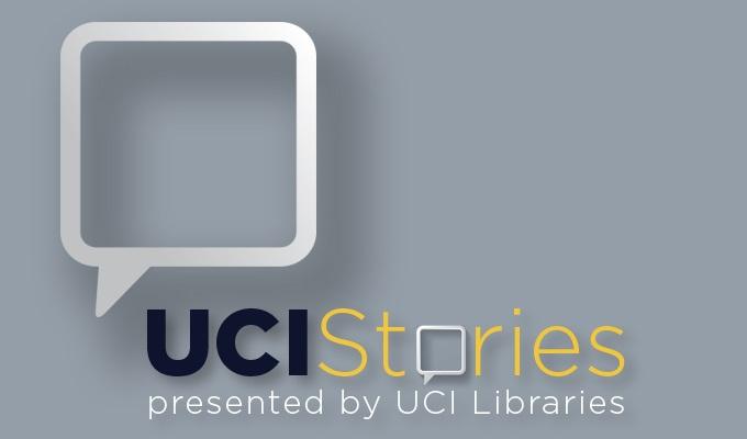 UCI Stories presented by UCI Libraries