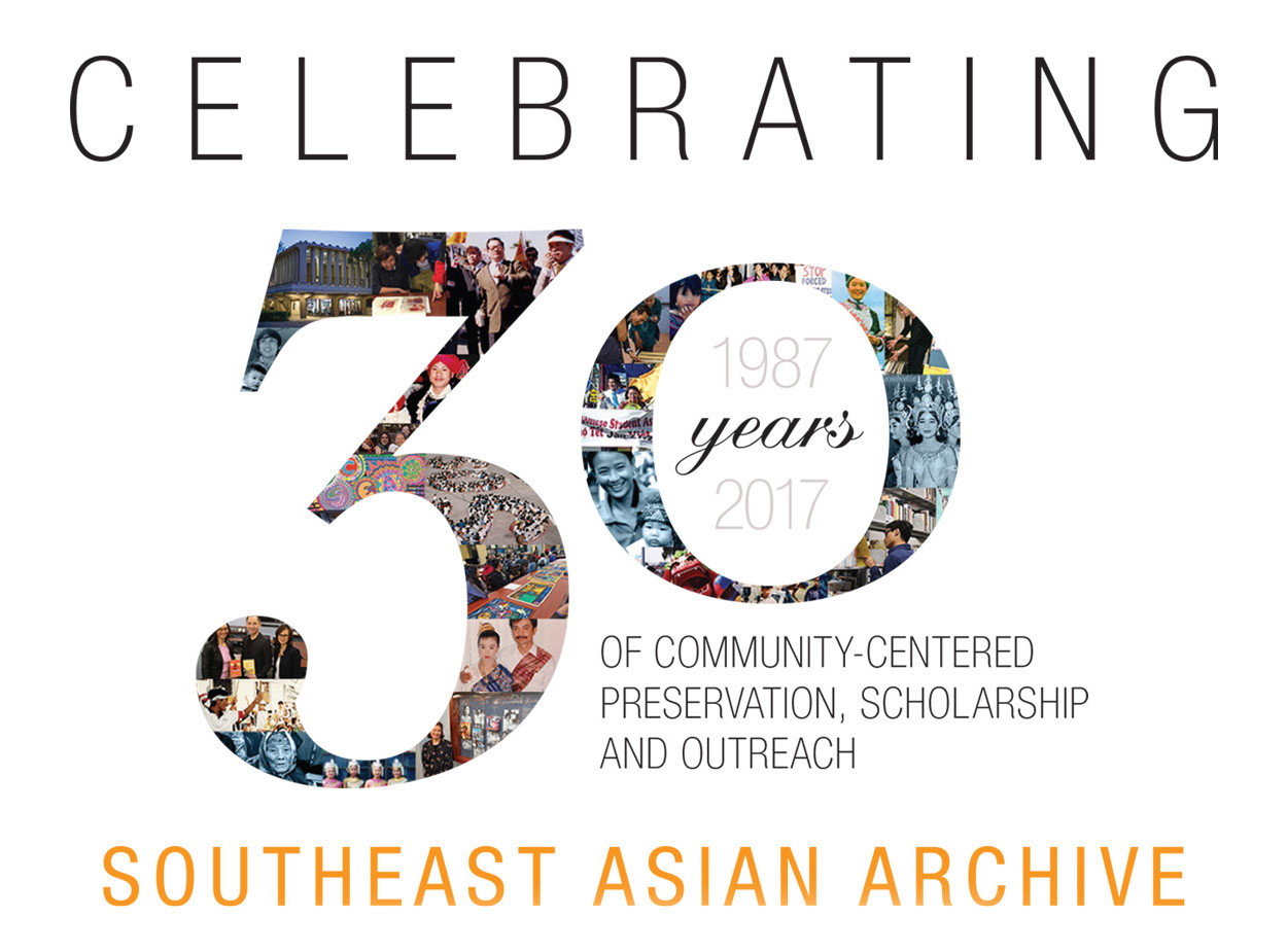UCI Libraries' Southeast Asian Archive, Celebrating 30 Years of Community-Centered Preservation, Scholarship and Outreach